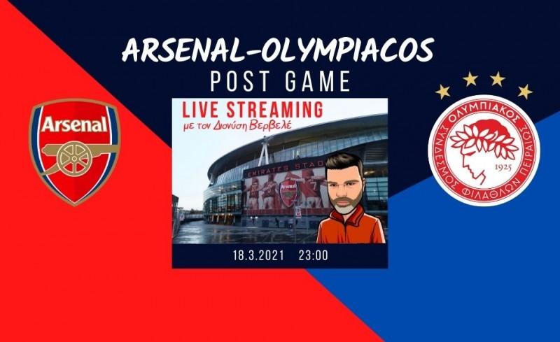 Live streaming   Άρσεναλ-Ολυμπιακός   Post game με τον Διονύση Βερβελέ
